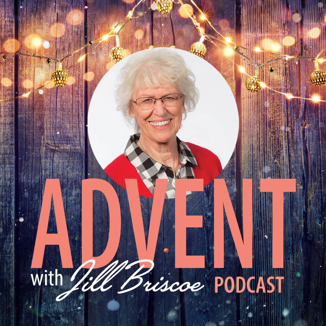 Advent with Jill Briscoe Podcast