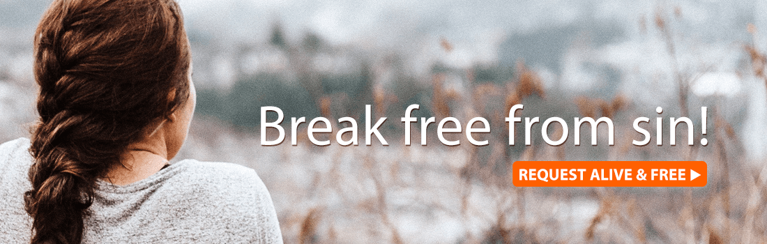 Break free from sin!