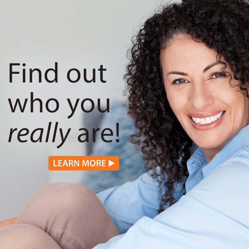 Find out who you really are!