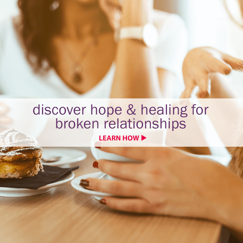 Discover hope and healing for broken relationships!